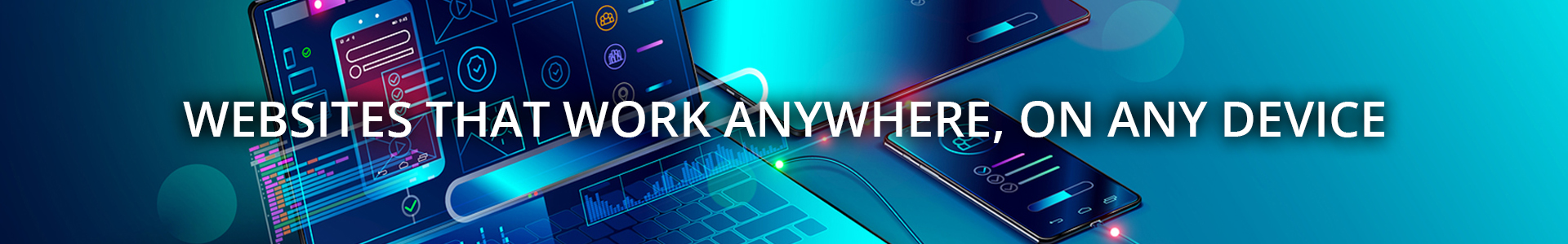 Websites That Work Anywhere, On Any Device